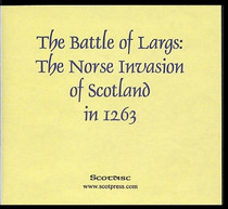 The Battle of Largs: The Norse Invasion of Scotland in 1263