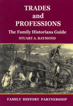 Trades and Professions: The Family Historians Guide
