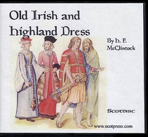 Old Irish and Highland Dress