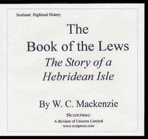 The Book of the Lews: A Story of a Hebridean Isle