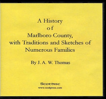 A History of Marlboro County, South Carolina with Traditions and Sketches of Numerous Families