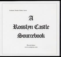 A Rosslyn Castle Sourcebook