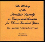 The History of the Sinclair Family in Europe and America for Eleven Hundred Years