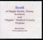 Scott of Dipple Parish, Moray, Scotland, and Dipple, Stafford County, Virginia