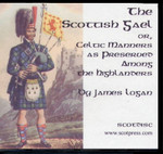 The Scottish Gael or, Celtic Manners as Preserved Among the Highlanders