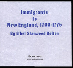 Immigrants to New England 1700-1775