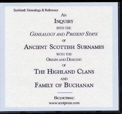 An Inquiry into the Genealogy and Present State of Ancient Scottish Surnames