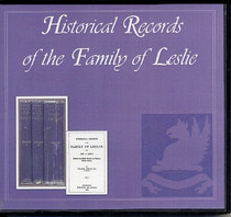 Historical Records of the Family of Leslie - CD