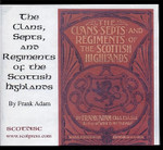 The Clans, Septs and Regiments of the Scottish Highlands