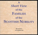 A Short View of the Families of the Scottish Nobility
