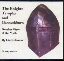 The Knights Templar and Bannockburn: Another View of the Myth
