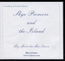 Skye Pioneers and the Island