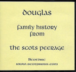 Douglas Family History from the Scots Peerage