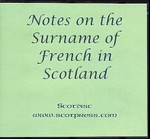 Notes on the Surname of Francus or French in Scotland