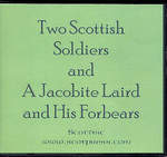 Two Scottish Soldiers and a Jacobite Laird and His Forbears