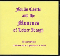 Foulis Castle and the Monroes of Lower Iveagh