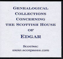 Genealogical Collections Concerning the Scottish House of Edgar
