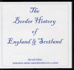 The Border History of England and Scotland