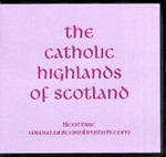 The Catholic Highlands of Scotland