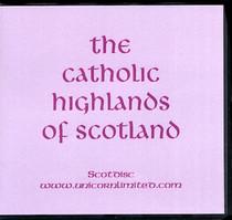 The Catholic Highlands of Scotland