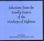 Selections from the Family Papers of the MacKays of Bighouse