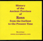 History of the Ancient Province of Ross from the Earliest to the Present Time