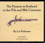 The Firearm in Scotland in the 17th and 18th Centuries