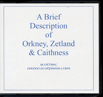 A Brief Description of Orkney, Zetland and Caithness