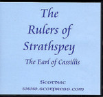 The Rulers of Strathspey: A History of the Lairds of Grant and Earls of Seafield