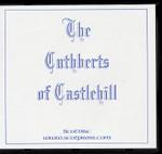 The Cuthberts of Castlehill