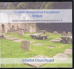 Scottish Monumental Inscriptions Angus: Arbirlot Churchyard
