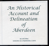 An Historical Account and Delineation of Aberdeen