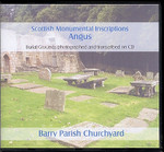 Scottish Monumental Inscriptions Angus: Barry Parish Churchyard