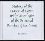 History of the Frasers of Lovat, with Genealogies of the Principal Families of the Name