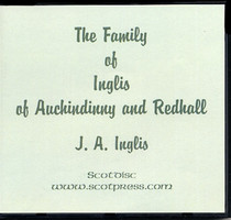 The Family of Inglis of Auchindinny and Redhall