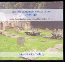 Scottish Monumental Inscriptions Ayrshire: Muirkirk Cemetery
