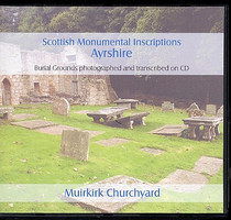 Scottish Monumental Inscriptions Ayrshire: Muirkirk Churchyard