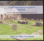 Scottish Monumental Inscriptions Ayrshire: Saltcoats Old Churchyard