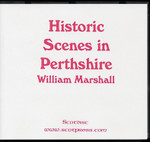 Historic Scenes in Perthshire
