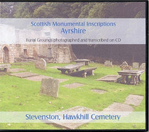 Scottish Monumental Inscriptions Ayrshire: Stevenston, Hawkhill Cemetery