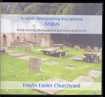 Scottish Monumental Inscriptions Angus: Fowlis Easter Churchyard