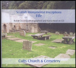 Scottish Monumental Inscriptions Fifeshire: Cults Church and Cemetery