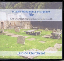Scottish Monumental Inscriptions Fifeshire: Dunino Churchyard