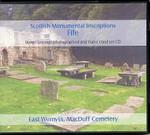 Scottish Monumental Inscriptions Fifeshire: East Wemyss, MacDuff Cemetery