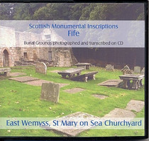 Scottish Monumental Inscriptions Fifeshire: East Wemyss, St Mary on Sea Churchyard