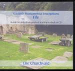Scottish Monumental Inscriptions Fifeshire: Elie Churchyard