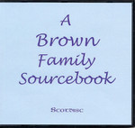 A Brown Family Sourcebook