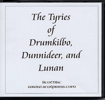The Tyries of Drumkilbo, Dunnideer and Lunan