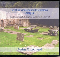 Scottish Monumental Inscriptions Angus: Mains Churchyard