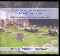 Scottish Monumental Inscriptions Clackmannanshire: Pool of Muchart Churchyard